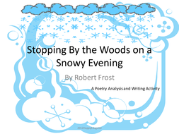 Stopping By The Woods On A Snowy Evening Powerpoint By Happyedugator  Stopping By The Woods On A Snowy Evening Powerpoint