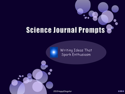 Science Journal Prompts and Writing Activities