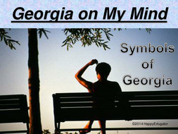 Georgia on My Mind - Symbols of Georgia PowerPoint