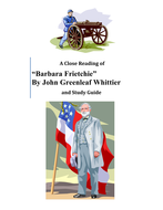 Barbara Frietchie by John Greenleaf Whittier Close Read and Study Guide