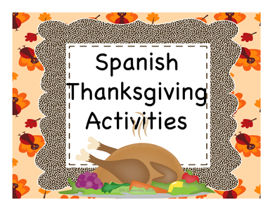 TESgiving Stuffing: Spanish Thanksgiving Activities