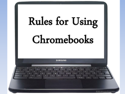 Chromebooks Rules for the Classroom