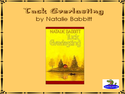 Tuck Everlasting Introductory PowerPoint