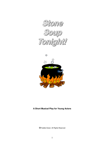 Stone Soup Tonight! (A short musical assembly play for