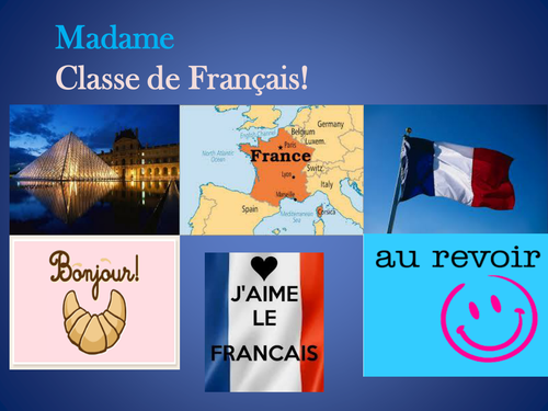 la classe de Francais Poster for French class to put on door to welcome the class!