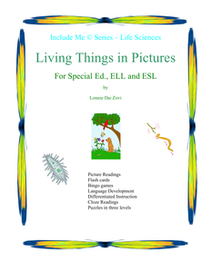 Featured Author Lonnie Dai Zovi Living Things (Simplified) in Pictures for Special Ed., ELL and ESL Students