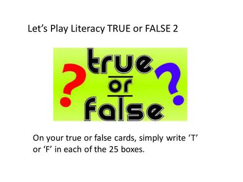Literacy True or False 2