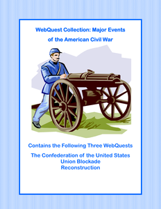 Gettysburg Collection: A Collection of 3 WebQuests