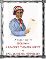 Sequoyah, The Man Who Invented A Written Language: Reader's Theater Script