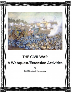 Gettysburg Collection: Civil War WebQuest and Extension Activities