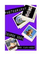 COMPLETE photography course book including photoshop how to guides for post photo editing
