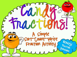 FRACTIONS - Fun with M&M's and Other Candies! CCSS 3.NF.A.1, 3.NF.A.3b, 2.G.A.3