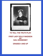 Dolly Madison: A Reader's Theater Script