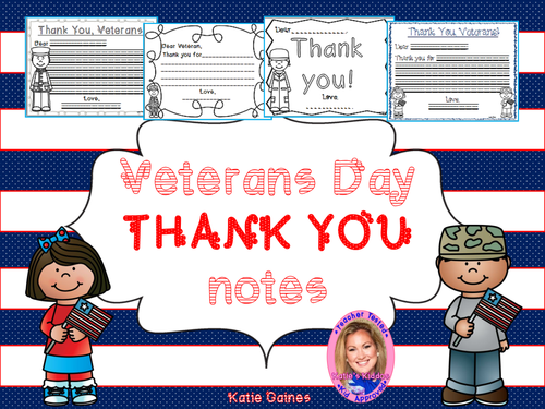 Veterans Day THANK YOU Notes! by Katie Gaines - US Teacher ...