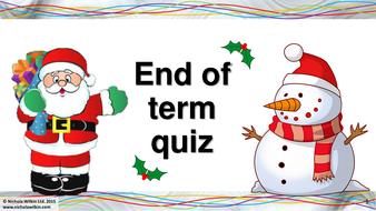 End of Term CHRISTMAS Computing Quiz 2015