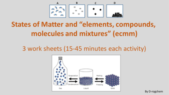 States of matter w/s; Elements/compounds/molecules and mixtures w/s and True or False starter