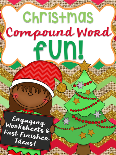 Holiday Celebrations: Christmas Compound Words-Whole group + Center games, worksheets, fast-finishers