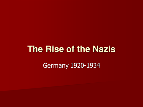 Rise of the Nazi Party - a slide show activity
