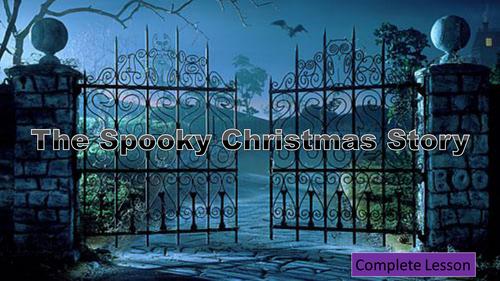 Spooky Christmas Story – Full Lesson