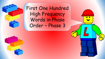 first-100-high-frequency-words-lego-theme---phase-order---phase-3.pptx