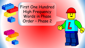first-100-high-frequency-words-lego-theme---phase-order---phase-2.pptx