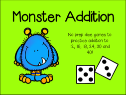 Monster Addition - Dice Game - Math Center - Numbers to 12, 16, 18, 24, 30, 40! Addition Game.