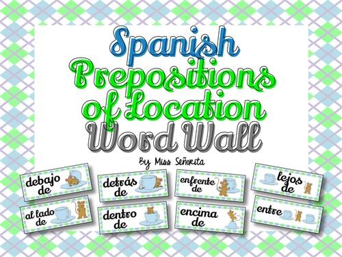 spanish prepositions of location word wall bulletin board set by miss senorita us teacher. Black Bedroom Furniture Sets. Home Design Ideas