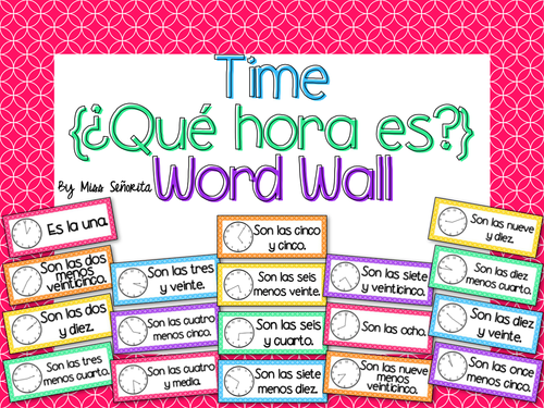 spanish time qu hora es word wall bulletin board set by miss senorita us teacher. Black Bedroom Furniture Sets. Home Design Ideas