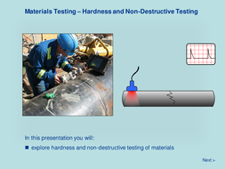 Materials Testing - Hardness and Non-Desctructive Testing