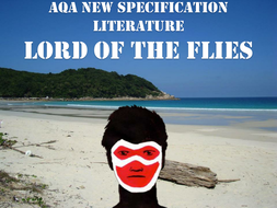 Lord of the Flies Full Scheme of Work AQA New Spec 2015