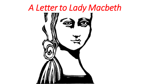 Descriptive Writing-A letter to Lady Macbeth by delenn