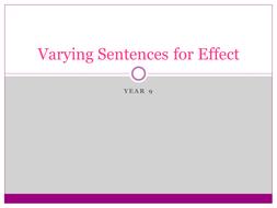 KS3 SENTENCE STRUCTURE Varying Sentences for Effect