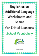 English as an Additional Language Worksheets and Games for Initial Learners  School Vocabulary