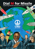 Dial M for Missile: Exploring themes around the Cuban Missile Crisis