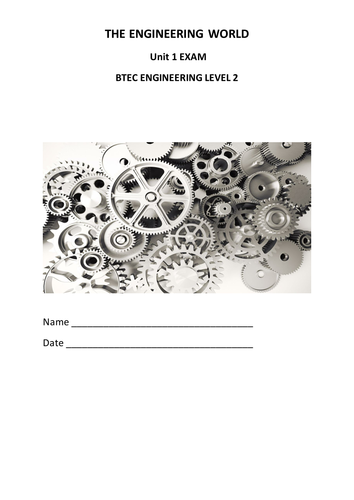 BTEC Engineering Unit 1 Test and Mark Scheme by StuartHide