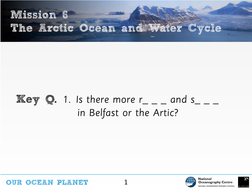 Slideshow-6---The-Arctic-Ocean-and-the-water-cycle-with-Dr-Mark-Brandon---OOP-Mission-6.pdf