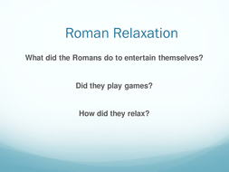 lesson-6-Roman_Relaxation.ppt
