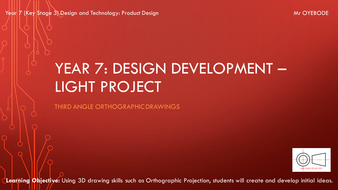 Key Stage 3 Product Design - Design Development - 3rd Angle Orthographic Drawing