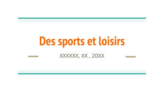 Des sports et loisirs - Sports and hobbies - French