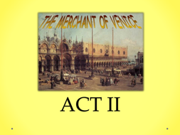 Merchant of Venice Act II