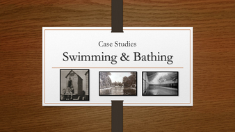 A2 PE OCR - Historical Studies - Swimming & Bathing Case Study Powerpoint Presentation