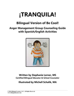 Tranquila: Bilingual Anger Management Group Counseling Guide with  Spanish/English Activities