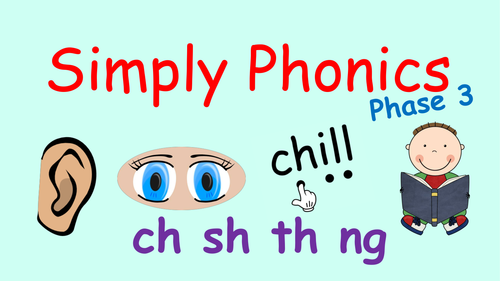 Phase 3 Phonics - Powerpoint with Consonant Digraphs ch, sh, th and ng, Revision and Blending