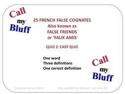French Call My Bluff 'Faux Amis' Quiz 2 (easier)