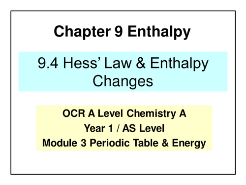 NEW OCR A Level Chemistry - Enthalpy Changes by ...