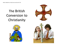 The British Conversion to Christianity (425-792AD)