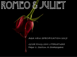 Romeo and Juliet SOW- AQA New Specification Literature 2017- Paper 1 Shakespeare