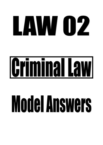 UNIT 2 CRIMINAL LAW A LEVEL AQA **GUIDE WITH MODEL ANSWERS