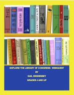 US Library of Congress: Explore Our Nation's Library: A Webquest