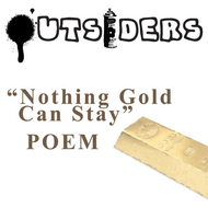 robert frost nothing gold can stay analysis the outsiders